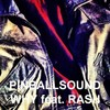 "Pinballsound ""Why"" (feat. Rash)"