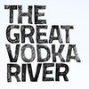 Great Vodka River