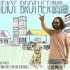 Трейлер дня: «Наш придурочный брат»