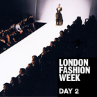 LFW DAY#2