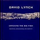 Дэвид Линч научит, как «поймать большую рыбу»