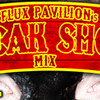 Circus Presents Flux Pavilion's Freak Show mix