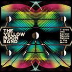 Альбом группы The Yellow Moon Band