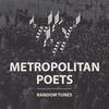 Metropolitan poets выпустили релиз Random tunes (Deluxe edition)
