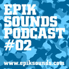 Epik Sounds podcast #02 feat. JA VYBZ