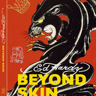 Ed Hardy «Beyond Skin»