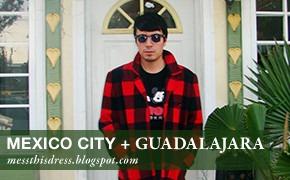 City Looks: Мехико и Гвадалахара