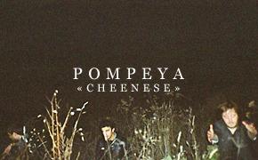 Премьера клипа группы Pompeya – «Cheenese»