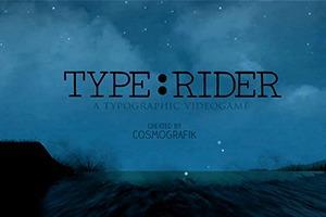 Видеоигра Type:Rider раскрывает историю типографики