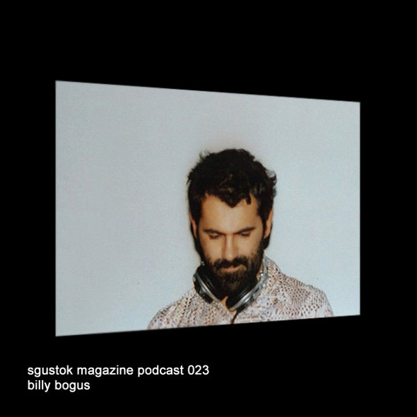 Billy Bogus: Sgustok Magazine Podcast 023. Изображение № 1.