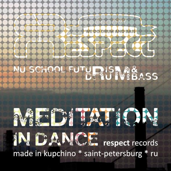 VA - Meditation In Dance EP [Respect 005]. Изображение № 1.