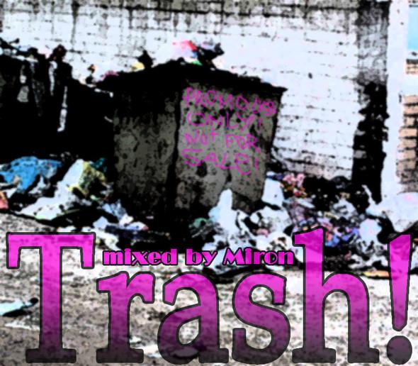 Trash - mixed by Miron. Изображение № 1.