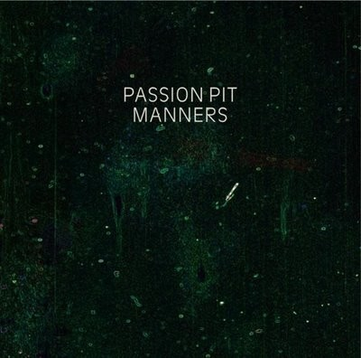 Passion Pit – Manners – 2009. Изображение № 1.