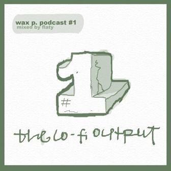 WAXPAPER CUPpodcast 1. Изображение № 1.