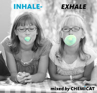 Chemicat – Inhale Exhale Mix. Изображение № 1.