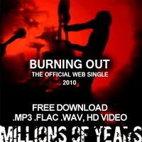 "MILLIONS OF YEARS - новый сингл и видео ""Burning Out"". Изображение № 2."