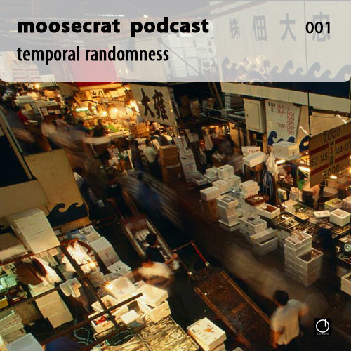 Moosecrat Podcast 001 — Temporal randomness. Изображение № 2.