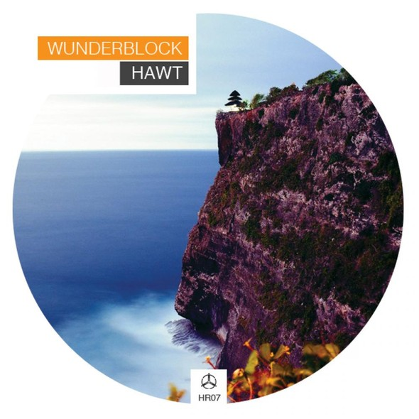 "HUMAN RESOURCES LABEL prznt. WUNERBLOCK ""HAWT"" EP -out now!. Изображение № 1."