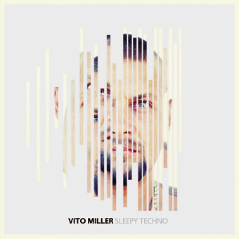 Vito Miller - Sleepy Techno. Изображение № 2.