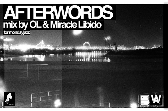 AFTERWORDS by OL & Miracle LIbido. Изображение № 1.