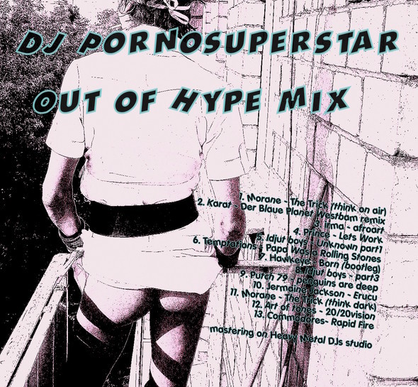 DJ Pornosuperstar – Out of Hype (vinyl only!). Изображение № 1.