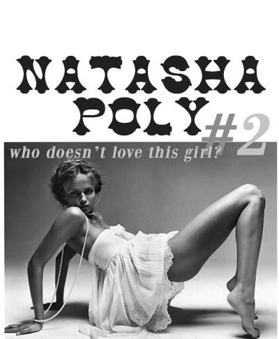 Natasha Poly. part 1. Изображение № 24.