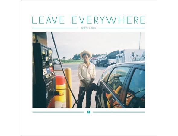 Трек: Toro Y Moi — «Leave Everywhere». Изображение № 1.