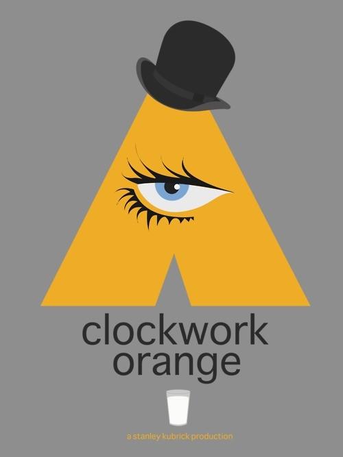 A Clockwork Orange - 20 кинопостеров на тему ультранасилия. Изображение № 2.