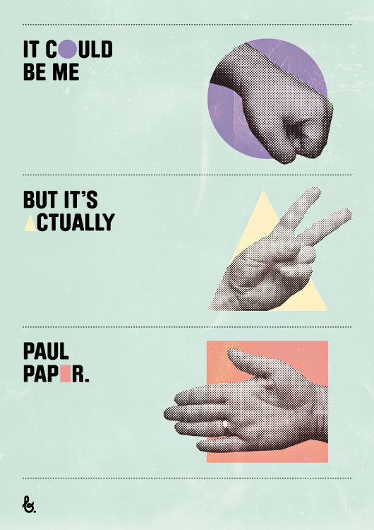 It could be me but it's actually Paul Paper. Изображение № 12.
