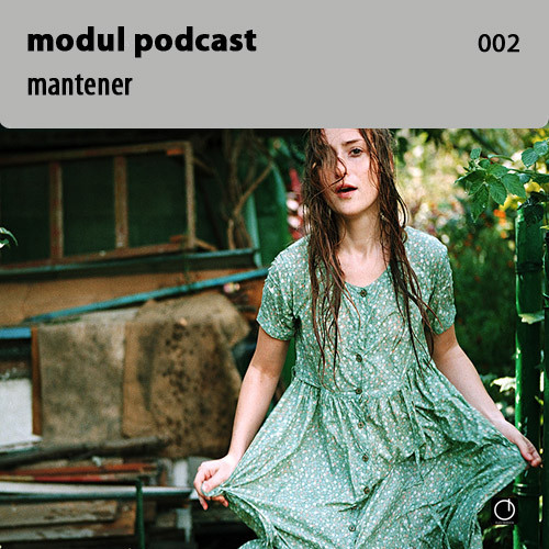 Modul Podcast 002 – Mantener. Изображение № 1.