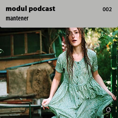 Modul Podcast 002 – Mantener. Изображение № 1.