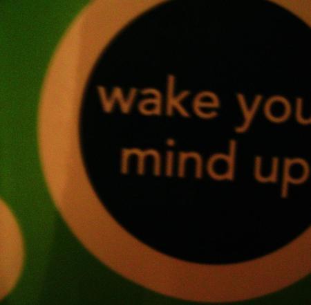 Wake your mindup. Изображение № 2.