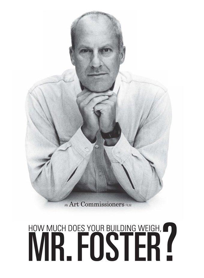 Субботний показ: «Сколько весит ваше здание мистер Фостер?». Изображение № 1.