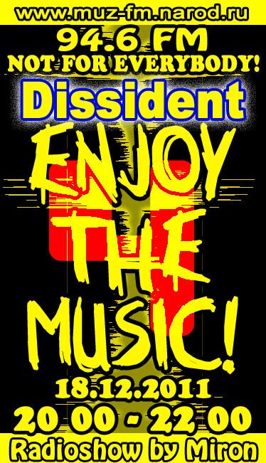 ENJOY THE MUSIC!#4 (Гость-DISSIDENT) - Радиошоу by Miron. Изображение № 1.