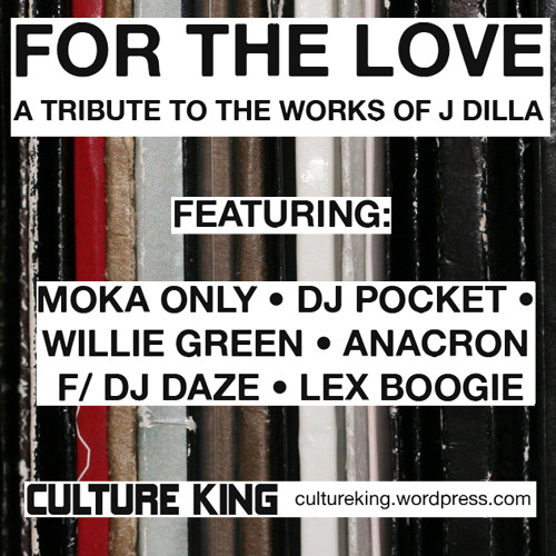 Изображение 1. Culture King – For the Love: J Dilla Tribute.. Изображение № 1.