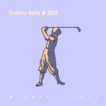 Golfista Bella @ MixCult Pocast # 033. Изображение № 1.