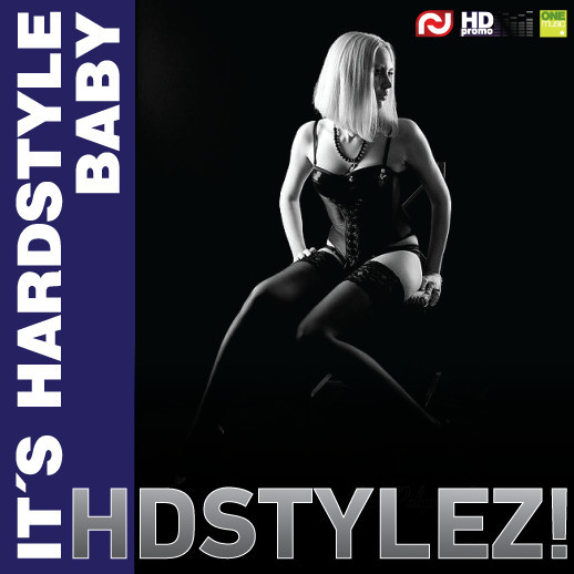 HDSTYLEZ! - IT'S HARDSTYLE BABY (part I) 2011. Изображение № 1.