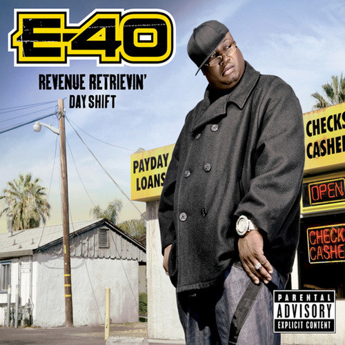 Изображение 3. E-40 - Revenue Retrievin' Overtime ShiftGraveyard Shift.. Изображение № 3.