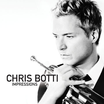 """Знаменитый трубач Крис Ботти выпускает новый альбом """"Impressions"""". Изображение № 1."""