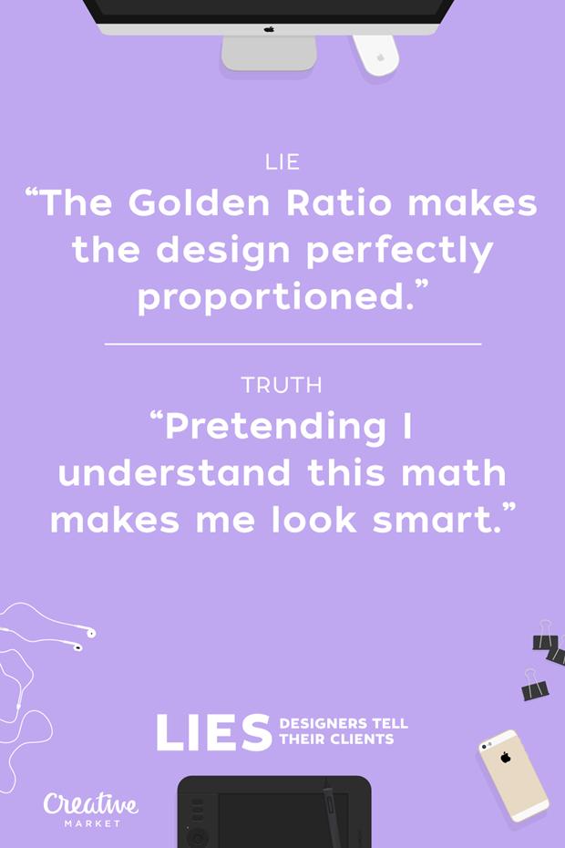 Ложь: «Золотое сечение создаёт в дизайне превосходные пропорции» — «Делая вид, что понимаю математику, я выгляжу умнее» . Изображение № 19.