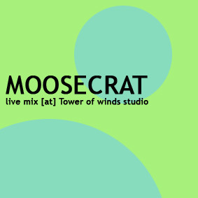 May live mix by Moosecrat [at] Tower of winds studio. Изображение № 1.