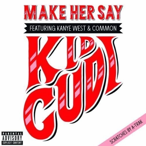 KiD CuDi – Make Her Say (feat. Kanye West & Common). Изображение № 3.