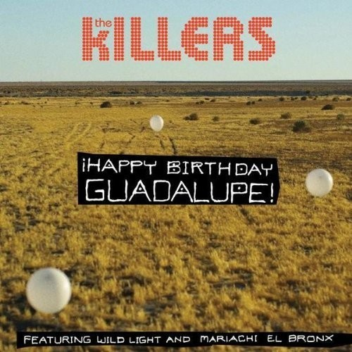The Killers - Happy Birthday Guadalupe. Изображение № 1.