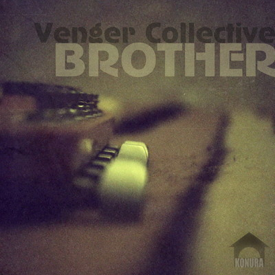 Venger Collective - Brother single [KNR 010] Release. Изображение № 1.