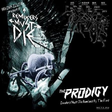 The Prodigy – Remixers Must Die (2009). Изображение № 1.
