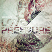 Обложка пластинки Sepalcure «Love Pressure». Изображение № 13.