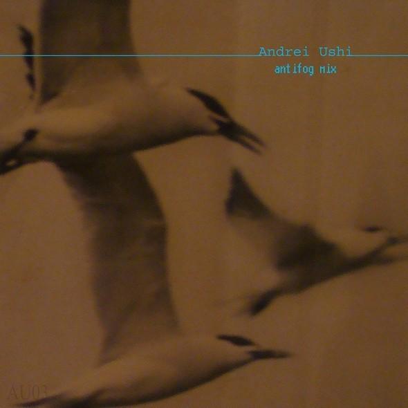 AU 03 - Andrei Ushi ANTIFOG mix. Изображение № 1.