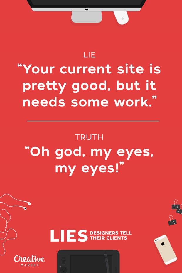 Ложь: «Ваш сайт довольно хорош, но требует доработки» — Правда: «Боже, мои глаза, мои глаза!» . Изображение № 9.