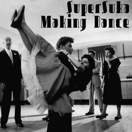 SuperSuka – Making Dance. Изображение № 1.