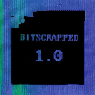 Bitscrapped - 1.0. Изображение № 2.